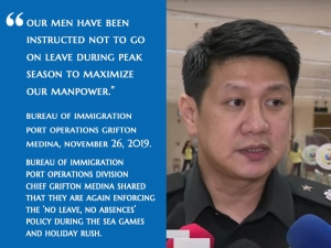 Bureau Of Immigration Port Operations Division Chief Grifton Medina Shared That They Are Again Enforcing The 'No Leave, No Absences' Policy During The SEA Games And Holiday Rush